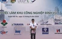 Ông Đỗ Quang Hưng-Phó Tổng giám đốc thứ nhất Khu công nghiệp Đình Vũ: Thêm cơ hội tuyển dụng minh bạch, hiệu quả