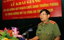 Công an tỉnh Hà Nam khai giảng lớp bồi dưỡng cán bộ