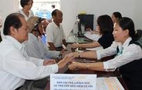 Tăng 6,92% lương hưu, trợ cấp BHXH, trợ cấp hàng tháng cho 8 nhóm đối tượng