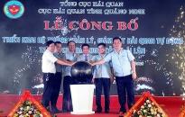 Hải quan Quảng Ninh triển khai Hệ thống quản lý tự động cảng Cái Lân