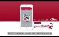 Tiện ích với QR Pay trên ứng dụng Agribank E-Mobile banking