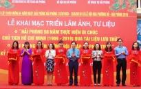 """Khai mạc Triển lãm """"Hải Phòng 50 năm thực hiện Di chúc Chủ tịch Hồ Chí Minh"""""""
