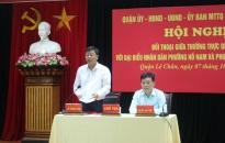 Thường trực Quận ủy Lê Chân:  Đối thoại với nhân dân 2 phường Hồ Nam  và Trần Nguyên Hãn