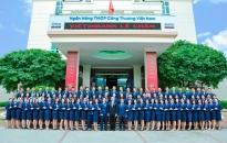 Phòng Giao dịch Vĩnh Bảo - VietinBank Lê Chân: Dấu ấn sức trẻ