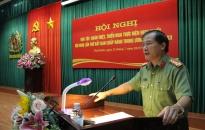 Đảng bộ Công an tỉnh Thái Bình: quán triệt, triển khai các nghị quyết Trung ương Đảng