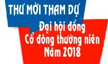 THƯ MỜI THAM DỰ ĐẠI HỘI ĐỒNG CỔ ĐÔNG THƯỜNG NIÊN NĂM 2018