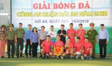 Công an quận Hải An bế mạc giải bóng đá 2018