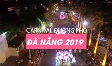 """Lễ hội Carnival đường phố DIFF 2019 - những tối Chủ Nhật """"bùng nổ"""""""