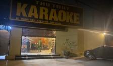 Thu hồi giấy phép kinh doanh đối với cơ sở karaoke Thu Thủy từng lén lút đón 17 khách hát